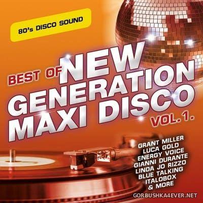 Best Of New Generation Maxi Disco vol 1 [2020]