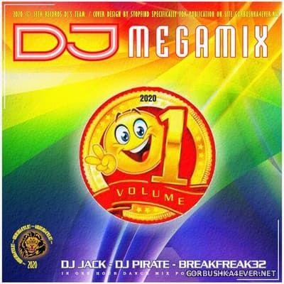 DJ Megamix vol 1 [2020] Mixed by DJ Jack, Breakfreak32 & DJ Pirate