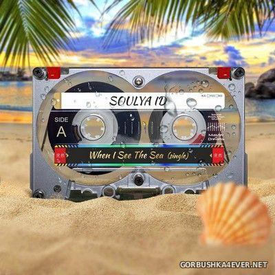 Soulya ID - When I'll See The Sea [2020]