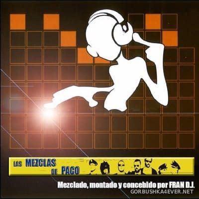 Fran DJ - Las mezclas de Paco [2006]