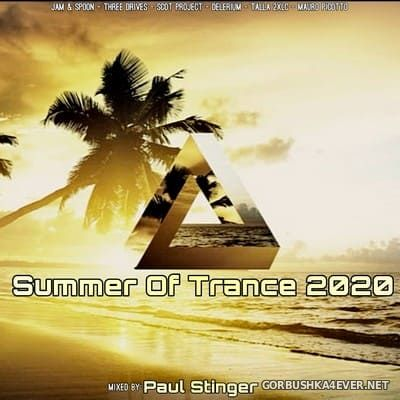 Summer Of Trance 2020 Mixed by Paul Stinger