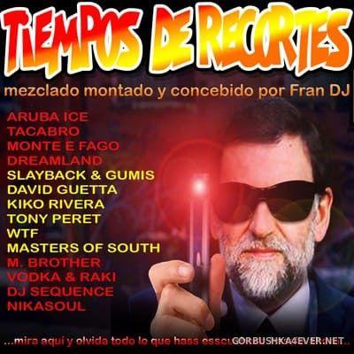 Fran DJ - Tiempos de Recortes [2012]