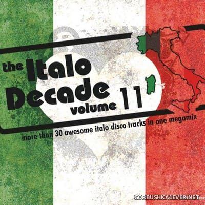 Blohmbeats - The Italo Decade Megamix 11 [2019]