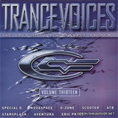 [Polystar] Trance Voices (The Greatest Vocal Trance Anthems) vol 13 [2004] / 2xCD