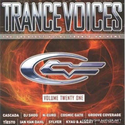 [Polystar] Trance Voices (The Greatest Vocal Trance Anthems) vol 21 [2006] / 2xCD