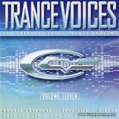 [Polystar] Trance Voices (The Greatest Vocal Trance Anthems) vol 11 [2004] / 2xCD