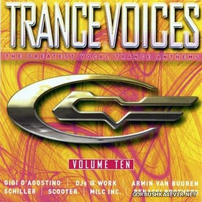 [Polystar] Trance Voices (The Greatest Vocal Trance Anthems) vol 10 [2004] / 2xCD
