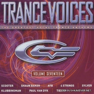[Polystar] Trance Voices (The Greatest Vocal Trance Anthems) vol 17 [2005] / 2xCD