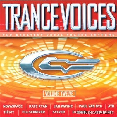 [Polystar] Trance Voices (The Greatest Vocal Trance Anthems) vol 12 [2004] / 2xCD