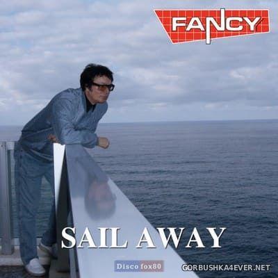 Fancy - Sail Away [2020]
