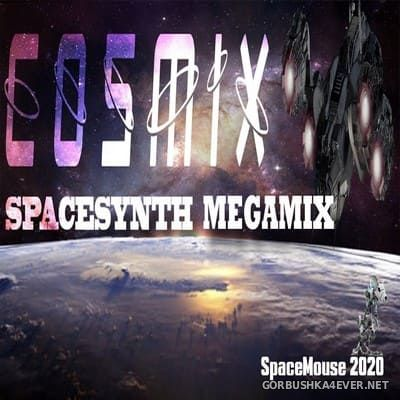 Cosmix - Spacesynth Megamix [2020] by DJ SpaceMouse