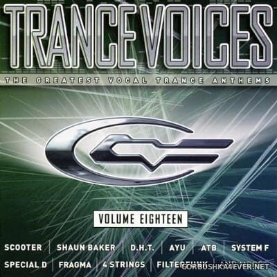 [Polystar] Trance Voices (The Greatest Vocal Trance Anthems) vol 18 [2006] / 2xCD