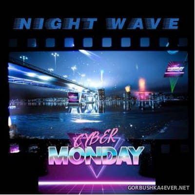Cyber Monday - Night Wave [2019]