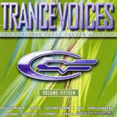 [Polystar] Trance Voices (The Greatest Vocal Trance Anthems) vol 15 [2005] / 2xCD