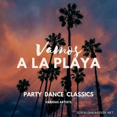 [Allstar Recordings] Vamos A La Playa (Party Dance Classics) [2020]