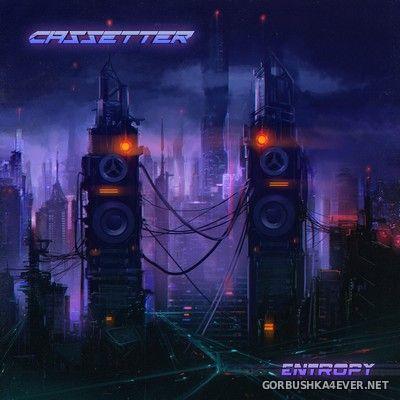 Cassetter - Entropy [2020]