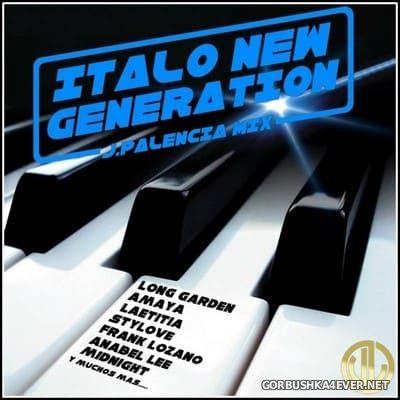 Italo New Generation Mix - Summer 2020 Mixed by Jose Palencia