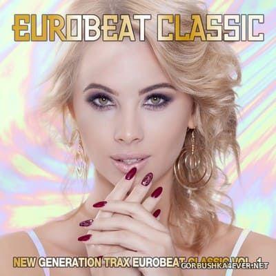 Eurobeat Classic - New Generation Trax vol 1 [2020]