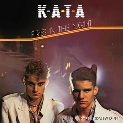 K-A-T-A - Fires In The Night [1985]