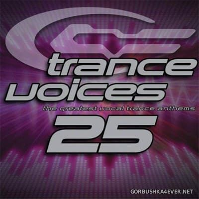 [Polystar] Trance Voices (The Greatest Vocal Trance Anthems) vol 25 [2007] / 2xCD