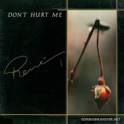 Rene - Don't Hurt Me [2018]
