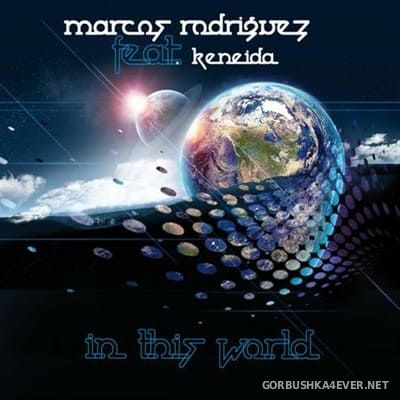 Marcos Rodriguez - In This World [2010]