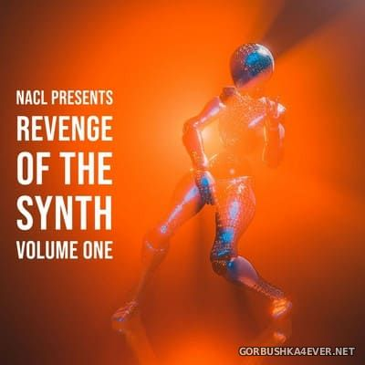 NaCL presents Revenge Of The Synth vol 1 [2020]