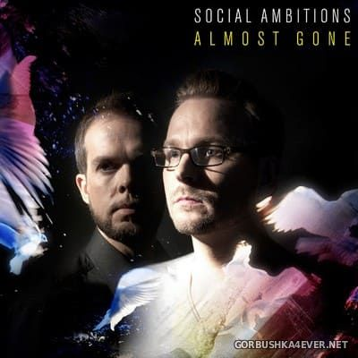 Social Ambitions - Almost Gone [2010]