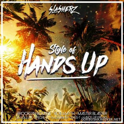 Style Of Hands Up [2020] Mixed by Slasherz