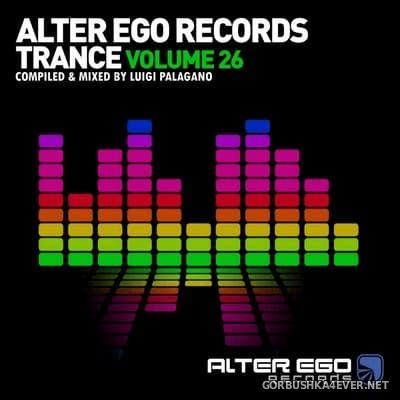 Alter Ego Trance vol 26 [2020] Mixed By Luigi Palagano