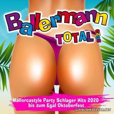 Ballermann Total 2020 (Mallorcastyle Party Schlager Hits bis zum Egal Oktoberfest) [2020]