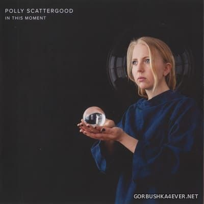 Polly Scattergood - In This Moment [2020]