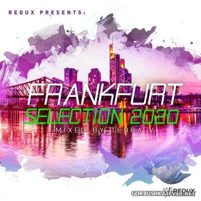 Redux presents Frankfurt Selection 2020 [2020] Mixed by Terra V