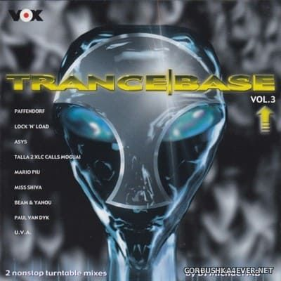 [Edel Records] Trance Base vol 3 [2000] / 2xCD / Mixed by Michael MB