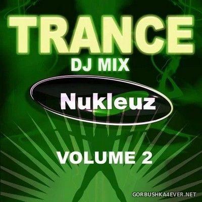 Trance - DJ Mix vol 2 [2009] Mixed by Nukleuz DJs