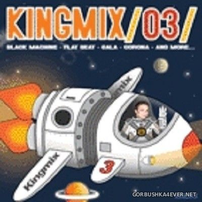 Kingmix 3 [2004] Mixed by Kingmix