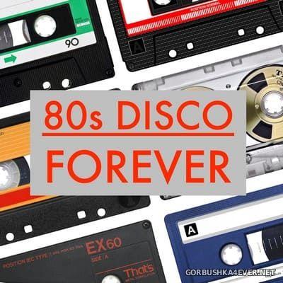 80s Disco Forever [2020]