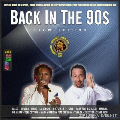 Back in the 90s Mix (Slow Edition) [2020] by Serzh83