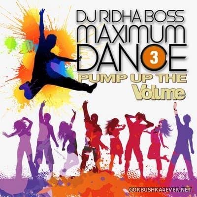 DJ Ridha Boss - Maximum Dance 3 [2020]
