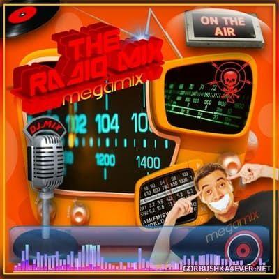 The Radio Mix Megamix [2010] by DJ Mix