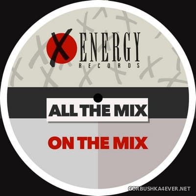 All The Mix - On The Mix [2020]