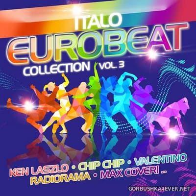 [ZYX] Italo Eurobeat Collection vol 3 [2020] / 2xCD