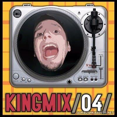Kingmix 4 [2004] Mixed by Kingmix
