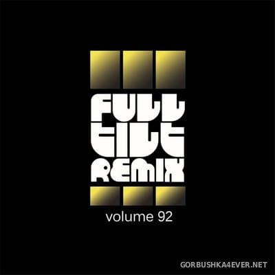 Full Tilt Remix vol 92 [2020]
