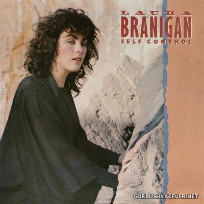 Laura Branigan - Self Control [2020] Expanded Edition