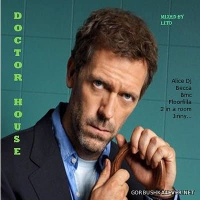 Doctor House [2007] Mixed by Lito