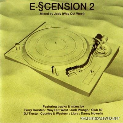 [Kickin Records] E-Scension 2 [2000] Mixed by Jody Wisternoff