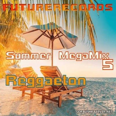 [Future Records] Summer Mega Mix 5 (Reggaeton) [2020]