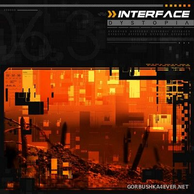 Interface - Dystopia [2020]