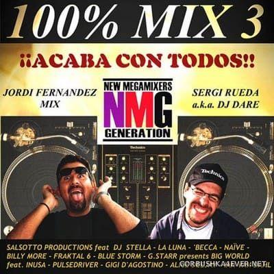 100% Mix 3 [2000] Mixed by Jordi Fernandez & DJ Dare
